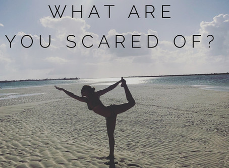 what are you scared of?