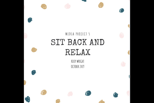 Sit Back and Relax