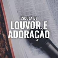 Escola de Louvor e Adoração