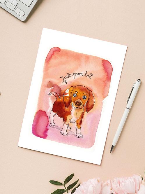 Carte 'Juste pour toi, ce petit chien' / Carte postale A6 10x15