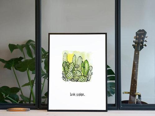 Illustration 'La vie, ça pique' / Affiche 30x40