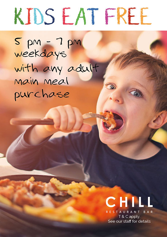 Kids eat for free - CHILL Restaurant Bar