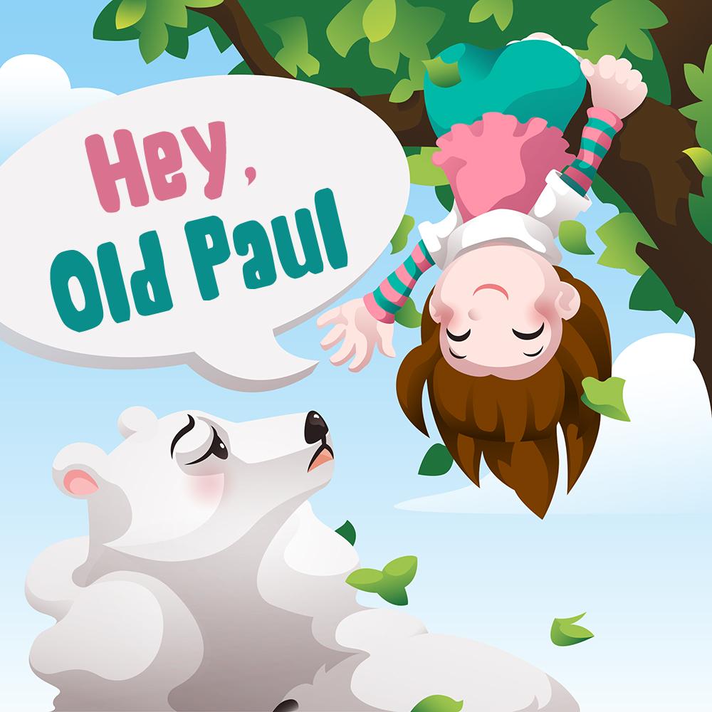 Hey, Old Paul