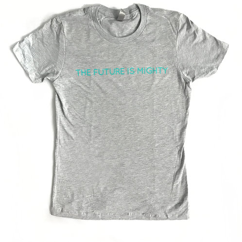 The Future Is Mighty T-shirt