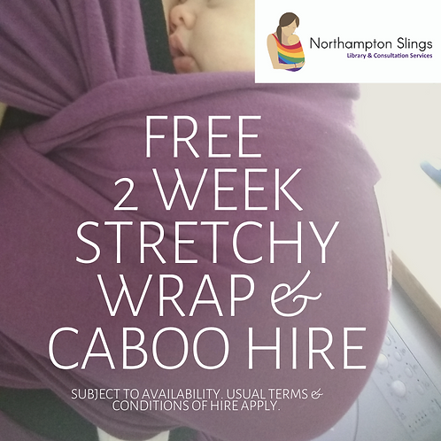 FREE 2 week stretchy wrap/Close Caboo Hire