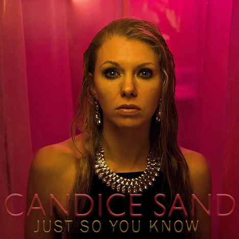 Candice Sand - Just So You Know - Cover