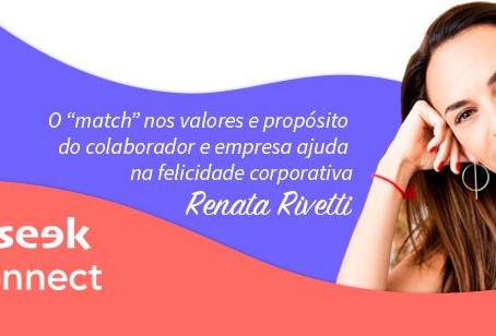 """O """"match"""" nos valores e propósitos do colaborador e empresa ajuda na felicidade corporativa."""
