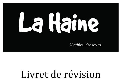 La Haine: Livret de révision