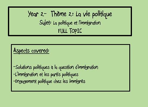 La politique et l'immigration- FULL TOPIC