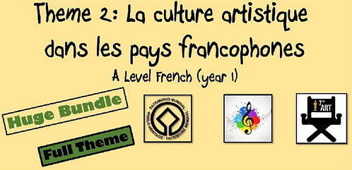Year 1- Theme 2: La culture artistique