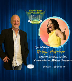 How to Rock the Virtual Stage with Robyn Hatcher
