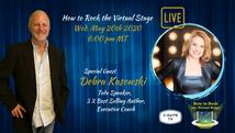 How to Rock the Virtual Stage Show with Debra Kasowski