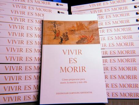 """Edición impresa de """"Vivir es morir"""" de Dzongsar Khyentse Rinpoche"""