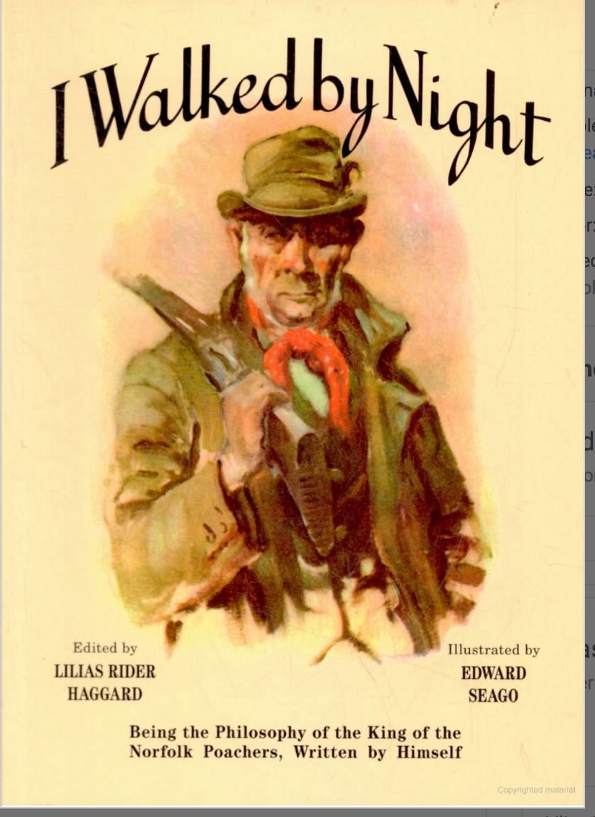 Cover of book I Walked By Night. Life story of Norfolk UK poacher Fredrick Rolfe.