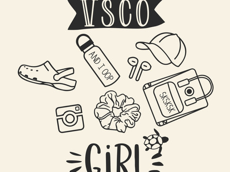 VSCO Girl, E-Girl, and Soft Girl