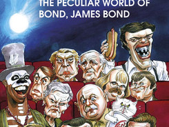 Review: 'Quantum of Silliness: The Peculiar World of Bond, James Bond' (2020) Aut. Robbie Sims