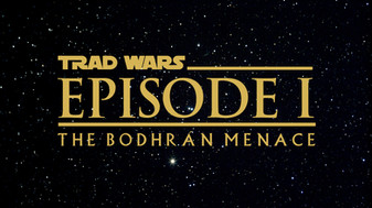 TRAD WARS: EPISODE I - The Bodhrán Menace