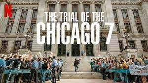 Aaron Sorkin's The Trial of the Chicago 7 is more timely than ever