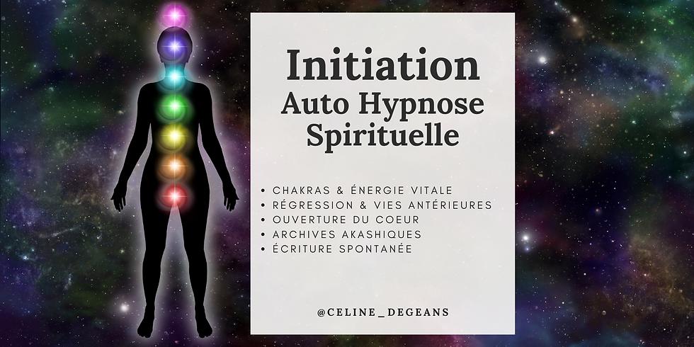 Initiation à l'Auto Hypnose ~ Spirituelle