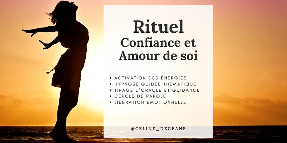 """Rituel sacré : """"Confiance et Amour de Soi"""""""