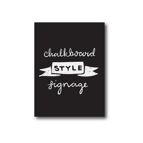 Chalkboard Style Signage