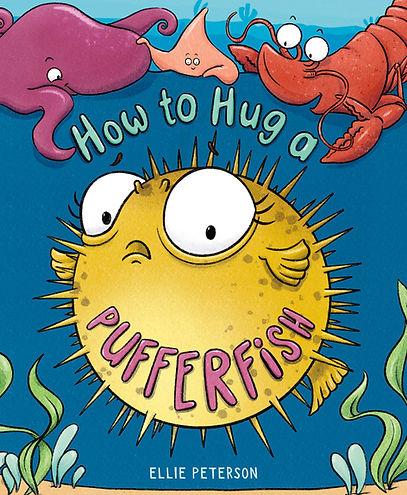 HOW TO HUG A PUFFERFISH_Final Cover.jpeg