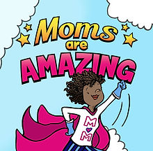 1small_320_0-Final-Cover-MomsAreAmazing-MSwofford-EFerrer.jpg