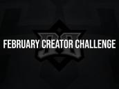 FEBRUARY CREATOR CHALLENGE