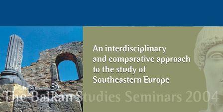 Balkan Studies Seminars 2004 In Olympia