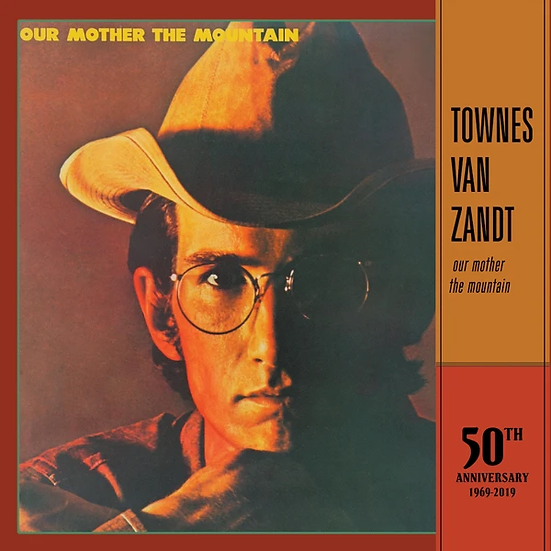 Townes Van Zandt | Our Mother The Mountain
