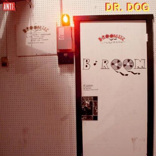 Dr. Dog | B-Room