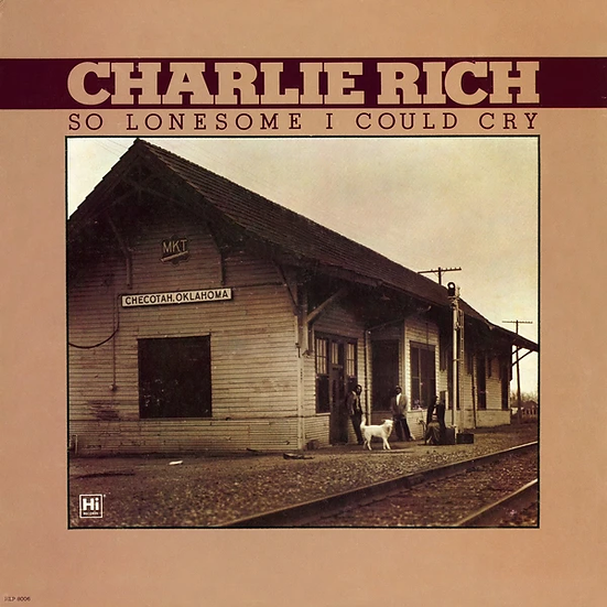 Charlie Rich | So Lonesome I Could Cry
