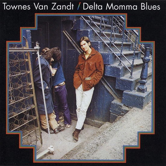 Townes Van Zandt | Delta Momma Blues