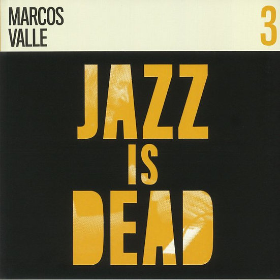 Marcos Valle, Adrian Younge & Ali Shaheed Muhammad   Jazz Is Dead 3