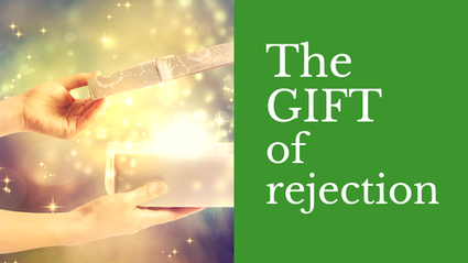 The GIFT of Rejection