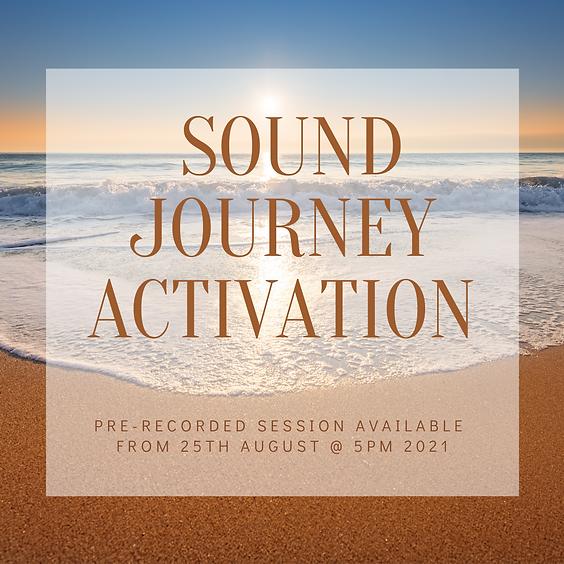 Sound Journey Activation - August 2021