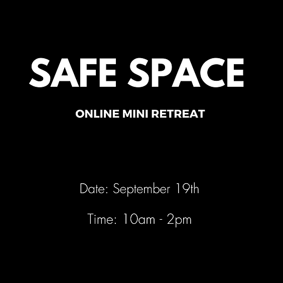 Safe Space - Online Mini Retreat