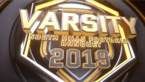 2019 Varsity Football Banquet Video - South Hills High School