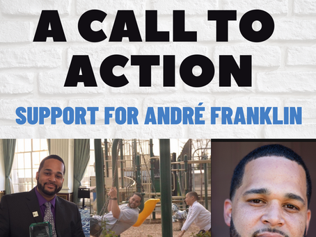 A Call To Action: Support for André Franklin