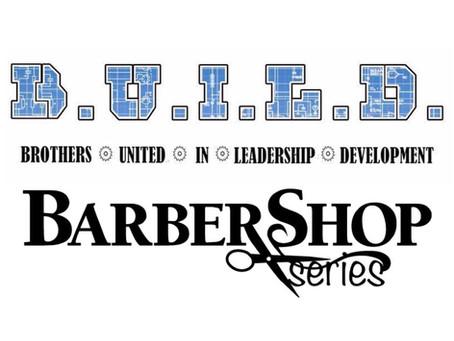 BUILD Barbershop Series 2019