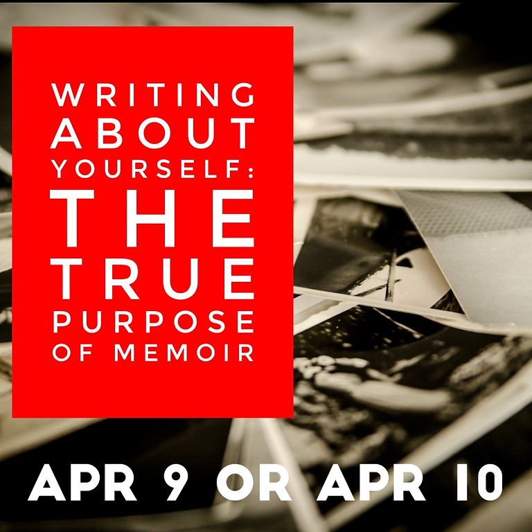 Writing About Yourself: The True Purpose of Memoir