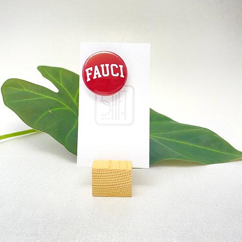 FAUCI Pin back Badges