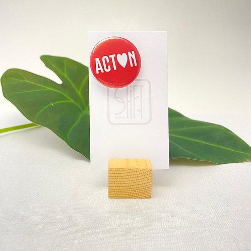 ACTON Pin back Badges
