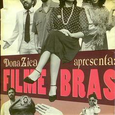 """DonaZica, """"Filme Brasileiro"""", 2007"""