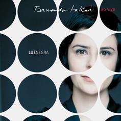 """Fernanda Takai, """"Luz Negra ao vivo"""", 2009"""