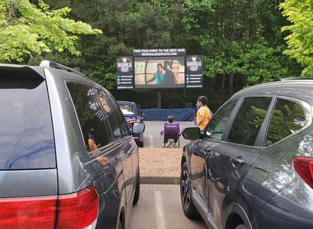 Helping Others Stay Connected While Remaining Physically Distant by Hosting Drive-In Events