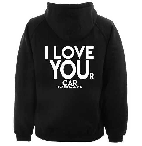 I love you(r car) hoodie