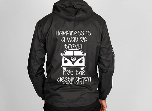 Happiness is a way of travel windbreaker