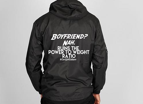 Boyfriend? Nah windbreaker
