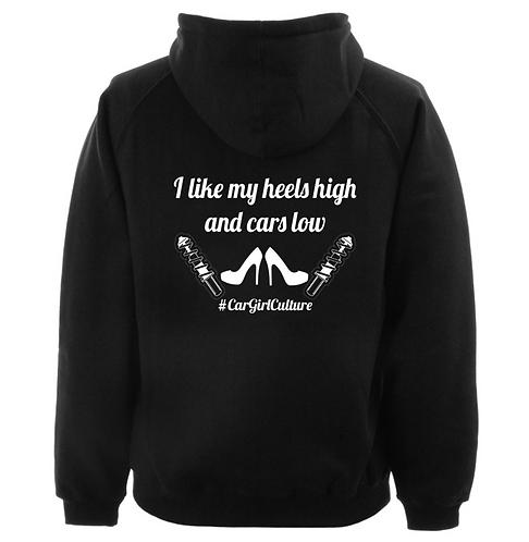 High heels, low cars hoodie
